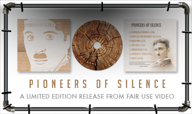 Pioneers of Silence -  The Second (Limited Edition) Release from Fair Use Video