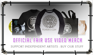Official Fair Use Video Merchandise - Support Independent Artists