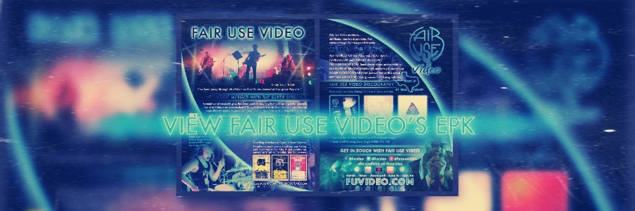 Fair Use Video's Electronic Press Kit (EPK)